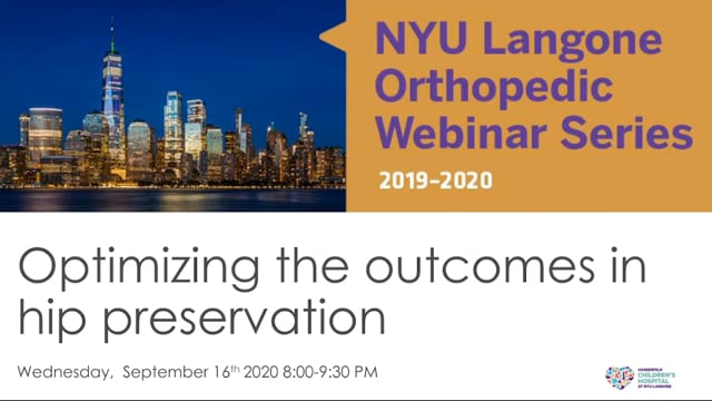 Optimizing the Outcomes in Hip Preservation – Orthopedic Webinar Series