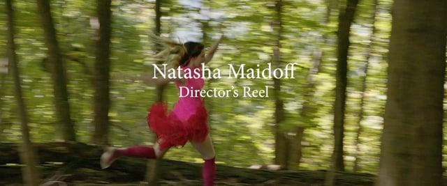 Director's Reel - Natasha Maidoff