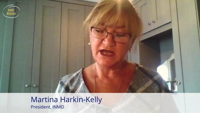 Martina Harkin-Kelly: Welcome - BAME Webinar