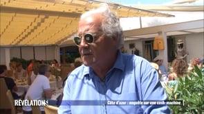 CÔte d'Azur : les dessous du cash machine