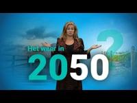 Wat voor weer krijgen we in 2050?