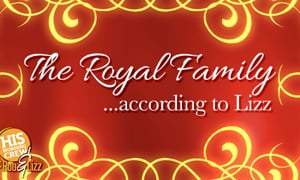 The Royal Family, According to Lizz