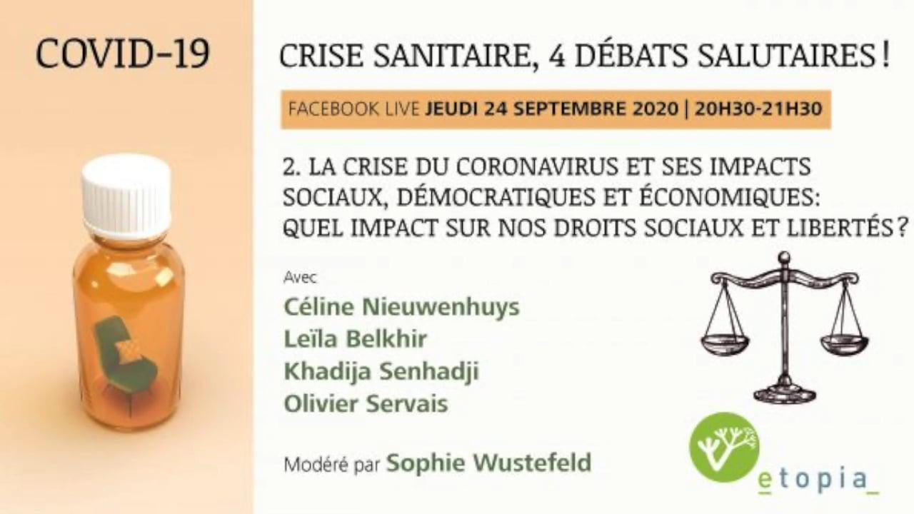 COVID-19: impacts sociaux, démocratiques et économiques: quel impact sur nos droits sociaux et libertés ?