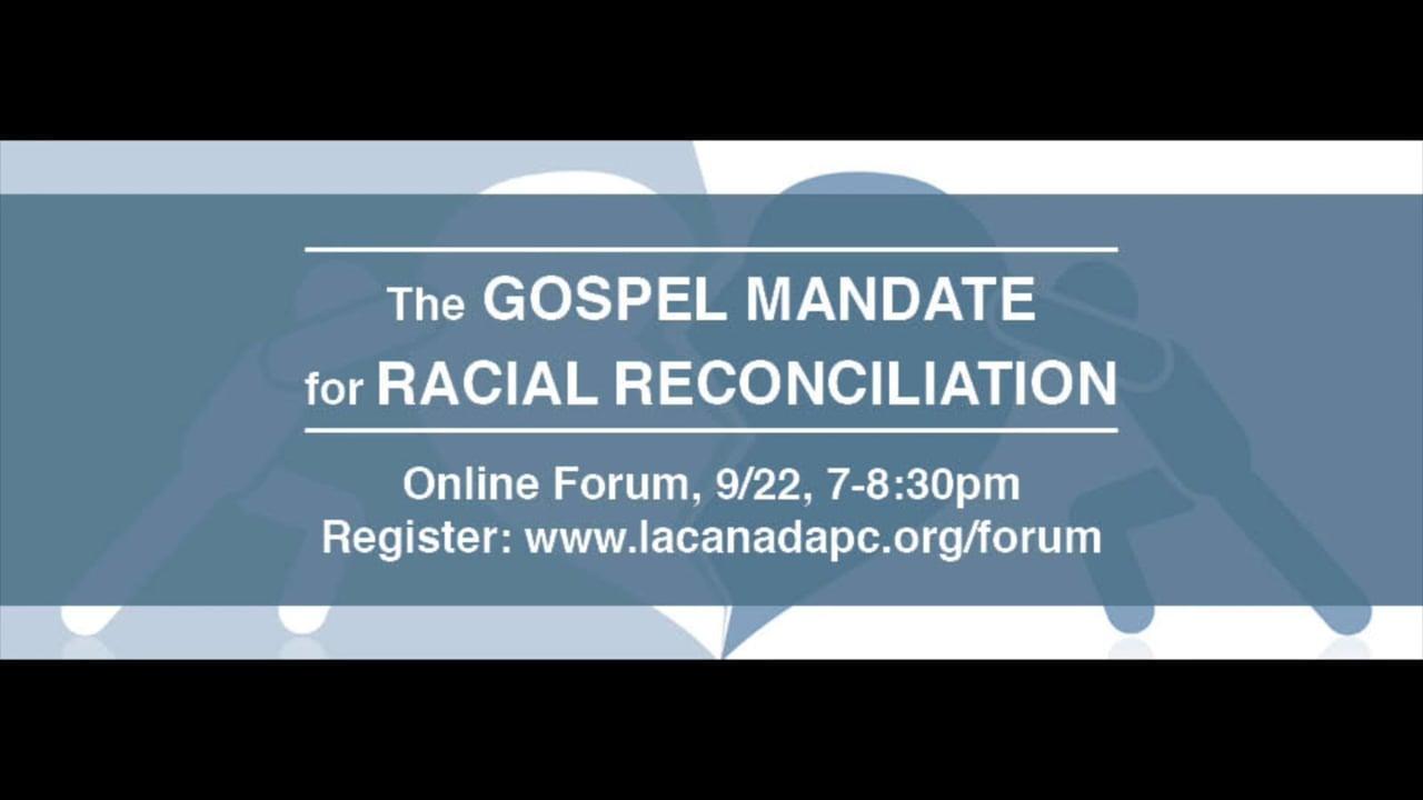 The Gospel Mandate for Racial Reconciliation