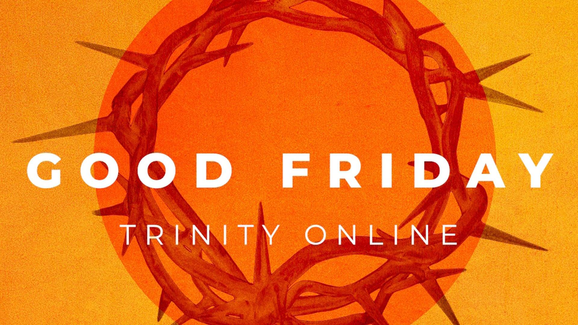 Trinity Church Good Friday Social Media
