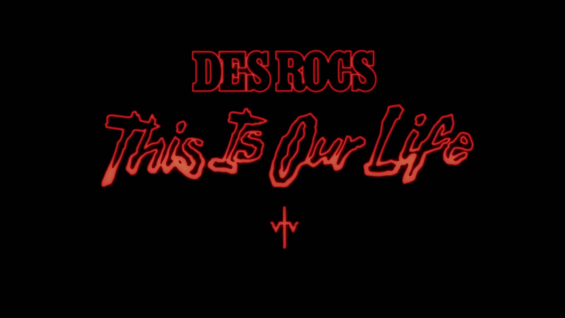Des Rocs - This is Our Life - Official Video