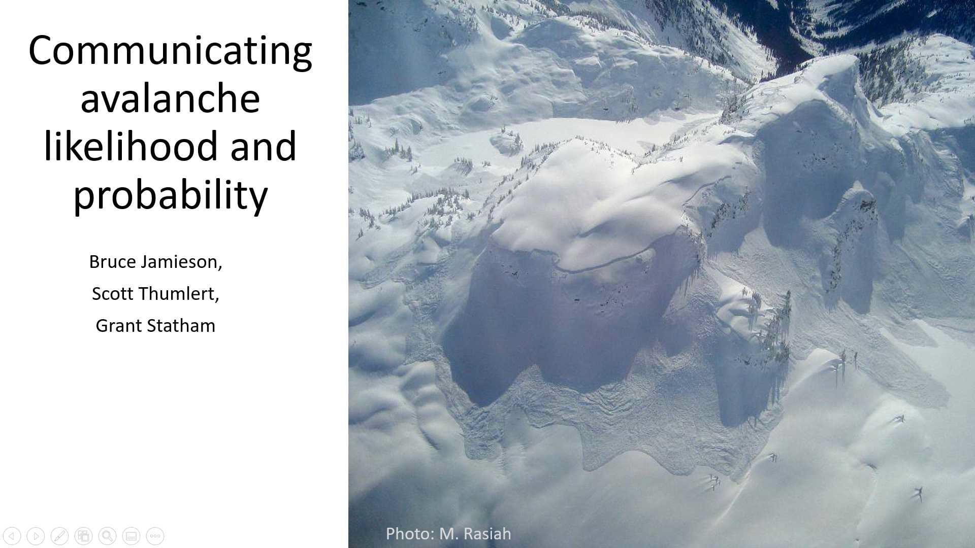 Communicating avalanche likelihood and probability
