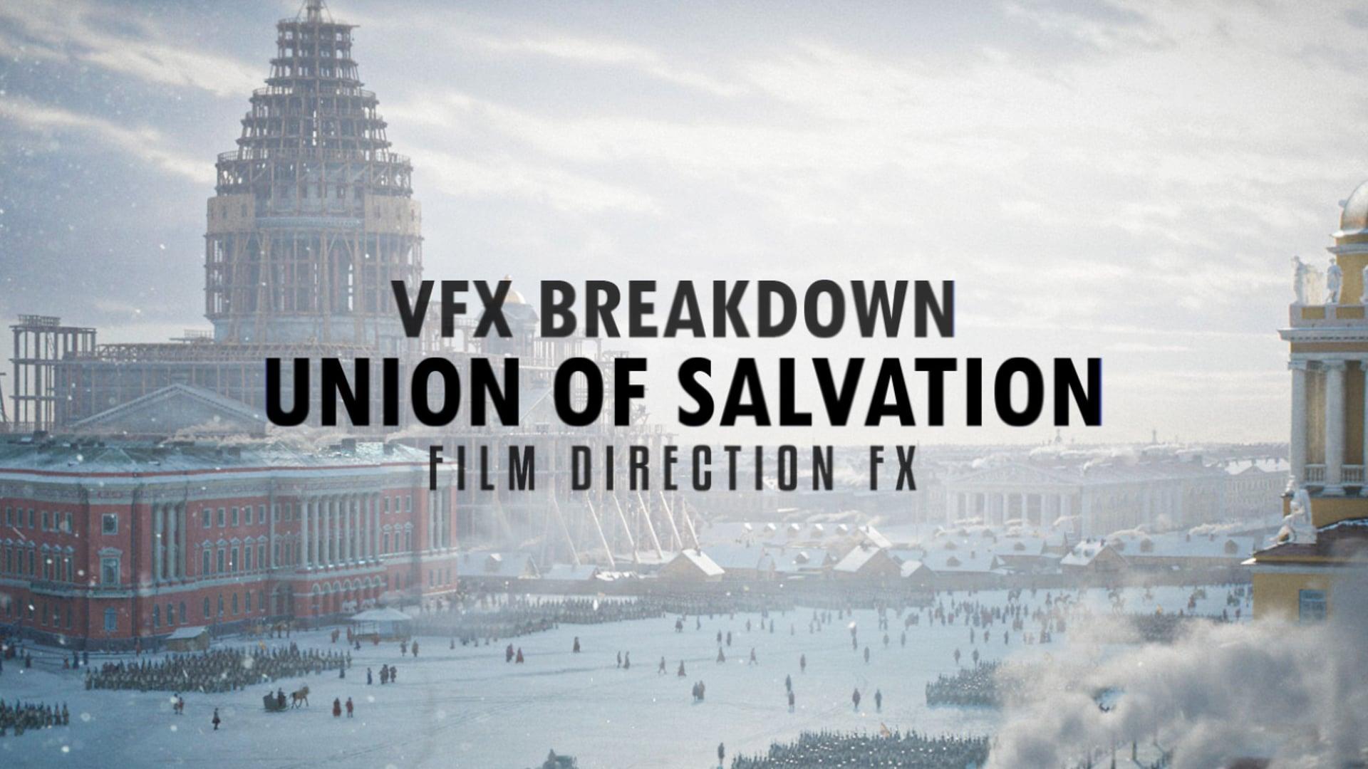 vfx breakdown Union of Salvation