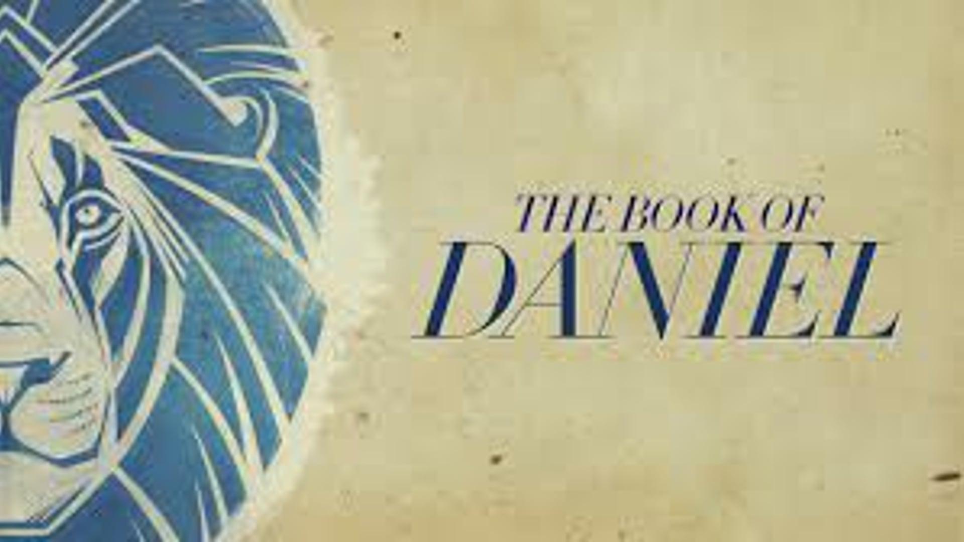 The Book of Daniel Week 1