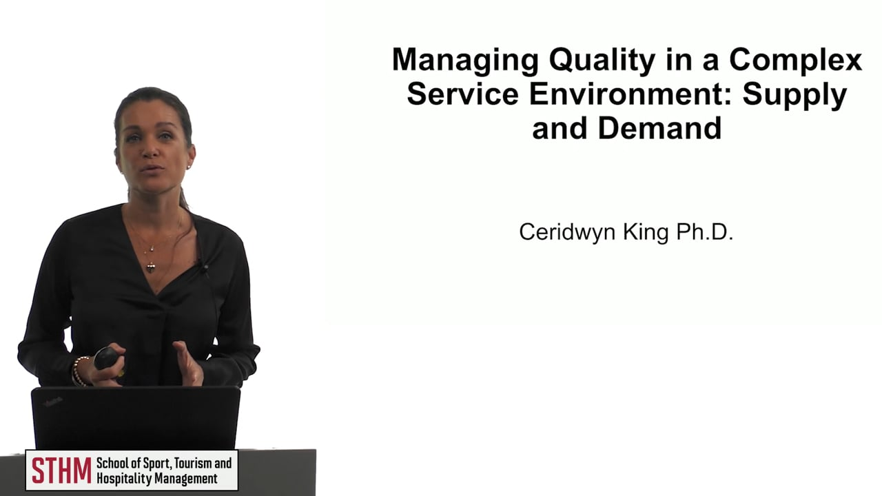 61889Managing Quality in a Complex Service Environment: Supply & Demand