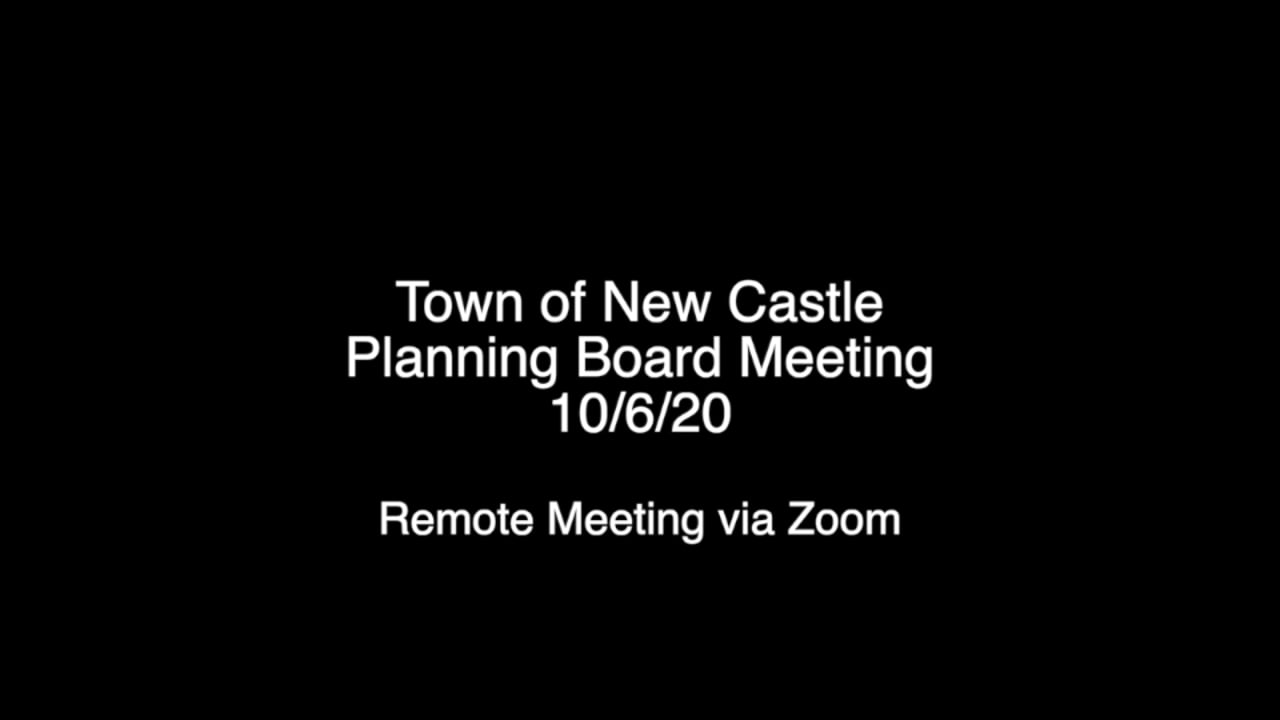 Town of New Castle Planning Board Meeting 10/6/20