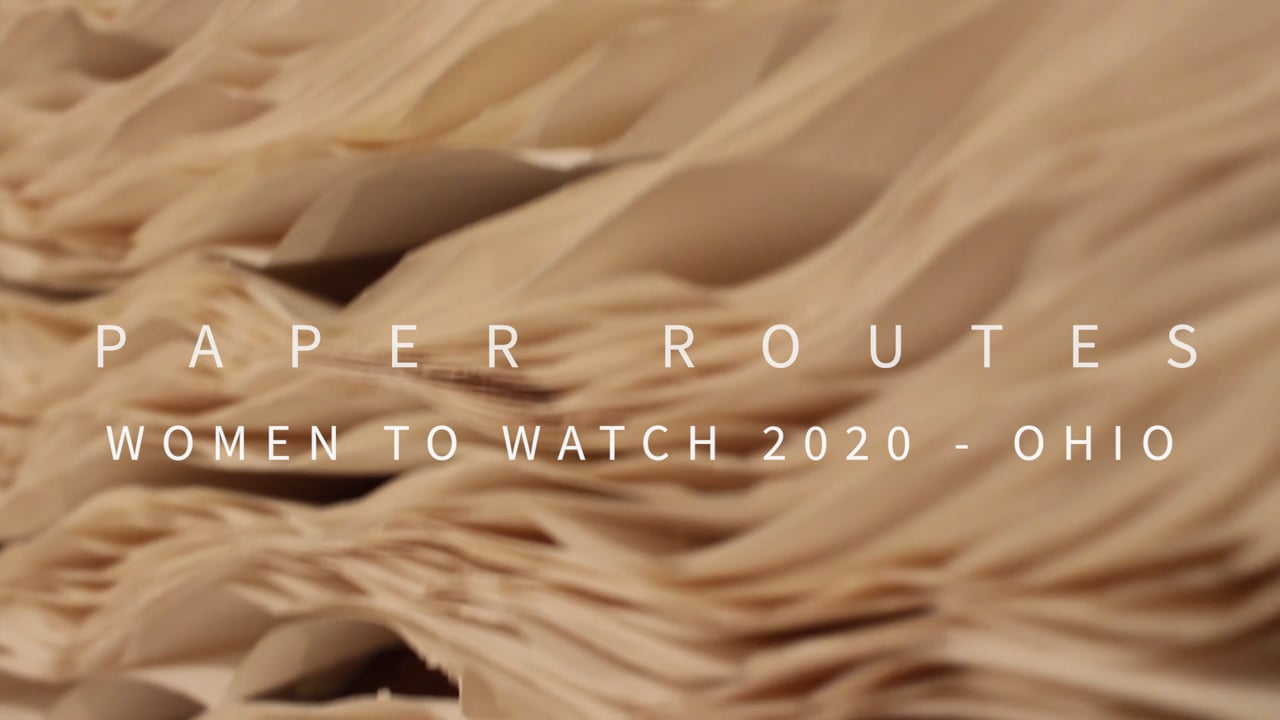 Paper Routes: Women to Watch 2020 - Ohio at the Ohio Arts Council's Riffe Gallery