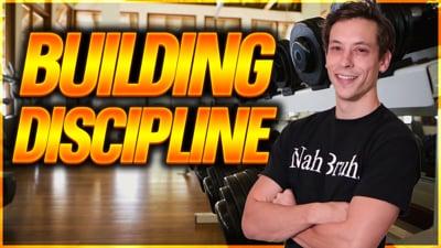 Episode 2: Building Discipline