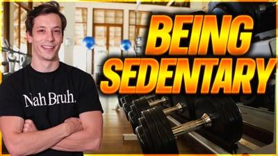 Episode 12: Being Sedentary