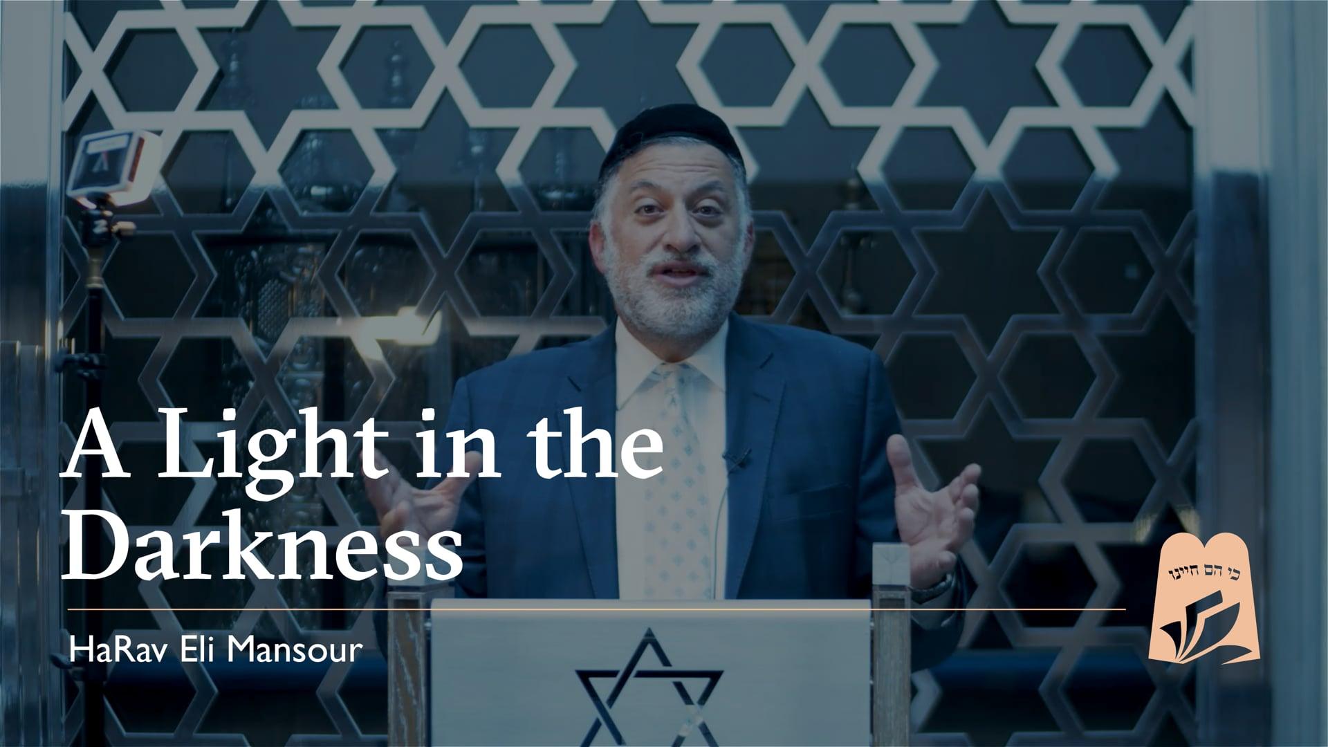 Rav Eli Mansour E6 - A Light in the Darkness