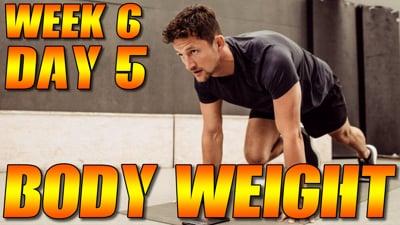 Bodyweight Week 6 Day 5
