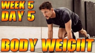 Bodyweight Week 5 Day 5