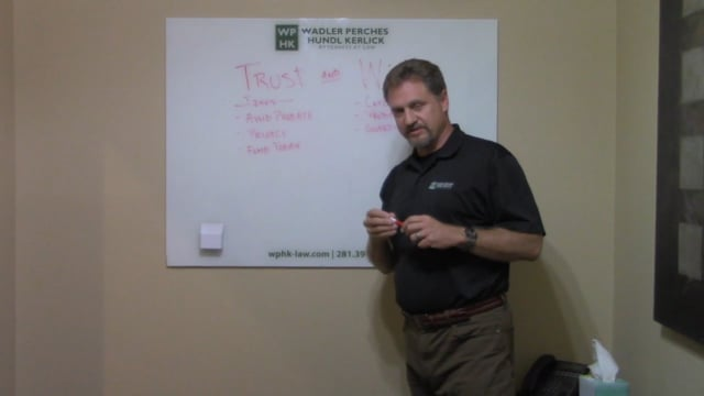 Trusts versus Wills - Do I Need a Will if I Have a Trust - Attorneys Fulshear TX
