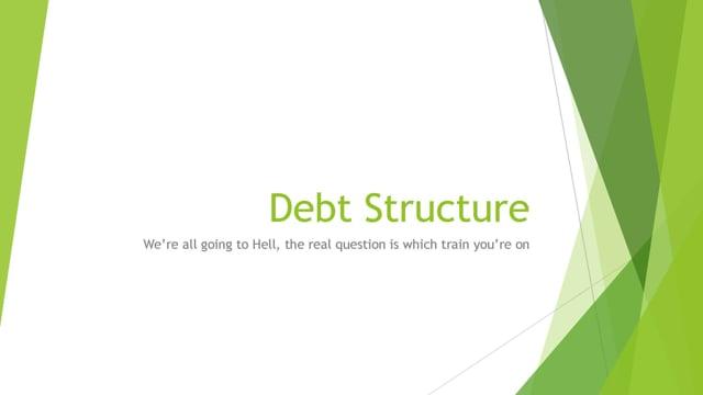 Debt Structure Analysis