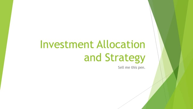 Investment Allocation & Strategy