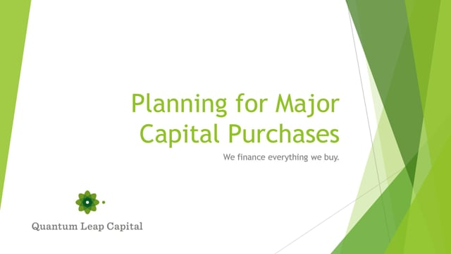 Major Capital Purchase Plan