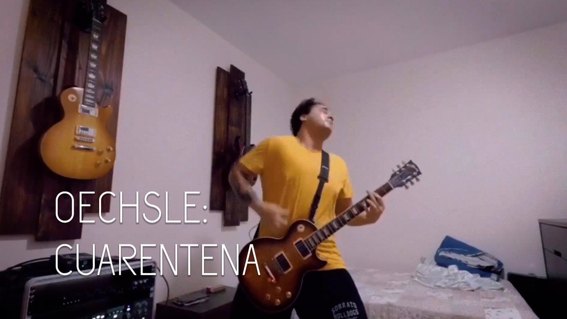 Oechsle Cuarentena