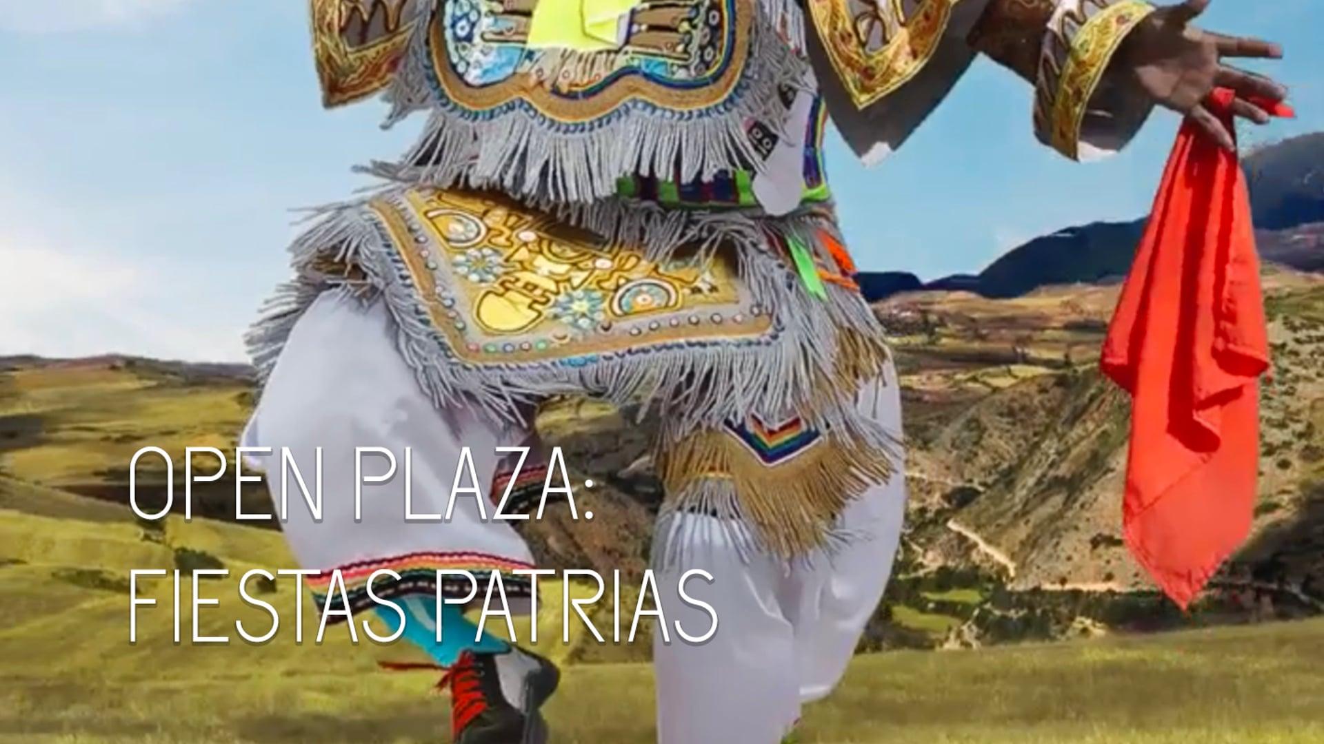 Open Plaza - Fiestas Patrias