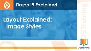 Image Styles Explained