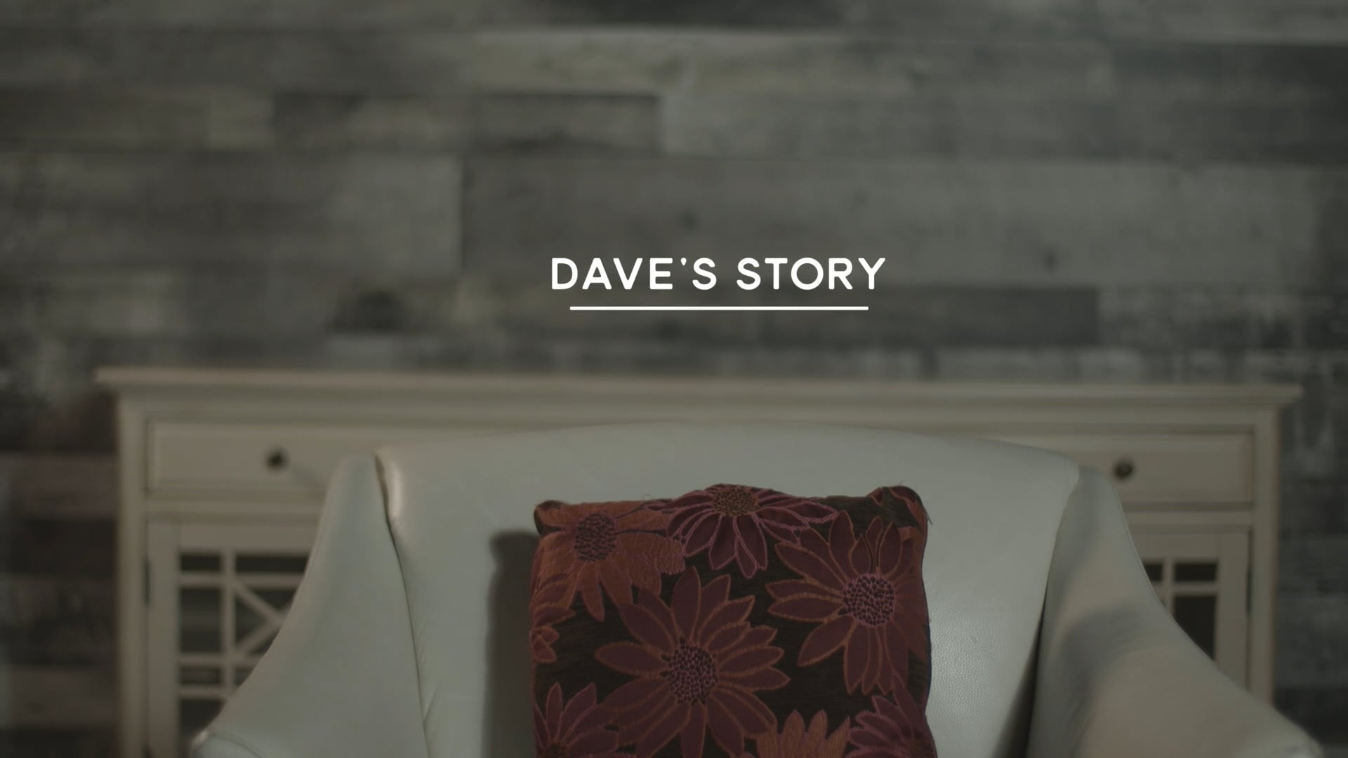 Dave's Story