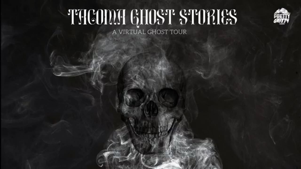 Tacoma Ghost Stories 4