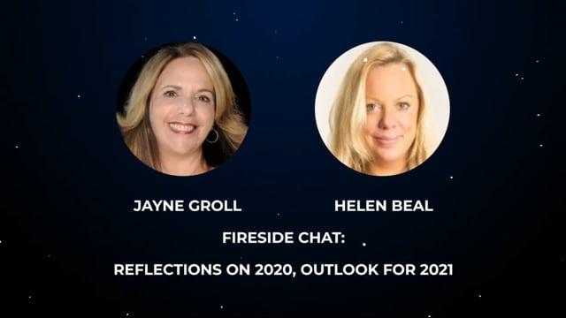 Helen Beal & Jayne Groll - Fireside Chat: Reflections on 2020, Outlook for 2021