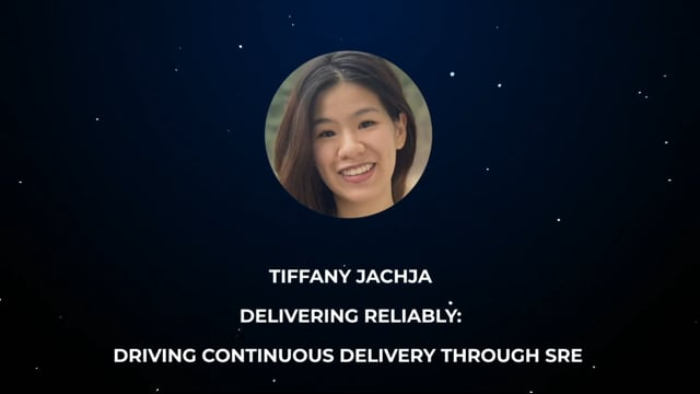 Tiffany Jachja - Delivering Reliably: Driving Continuous Delivery through SRE