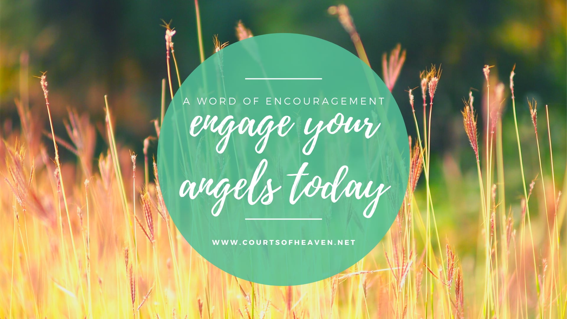 Word of Encouragement: Engage Your Angels