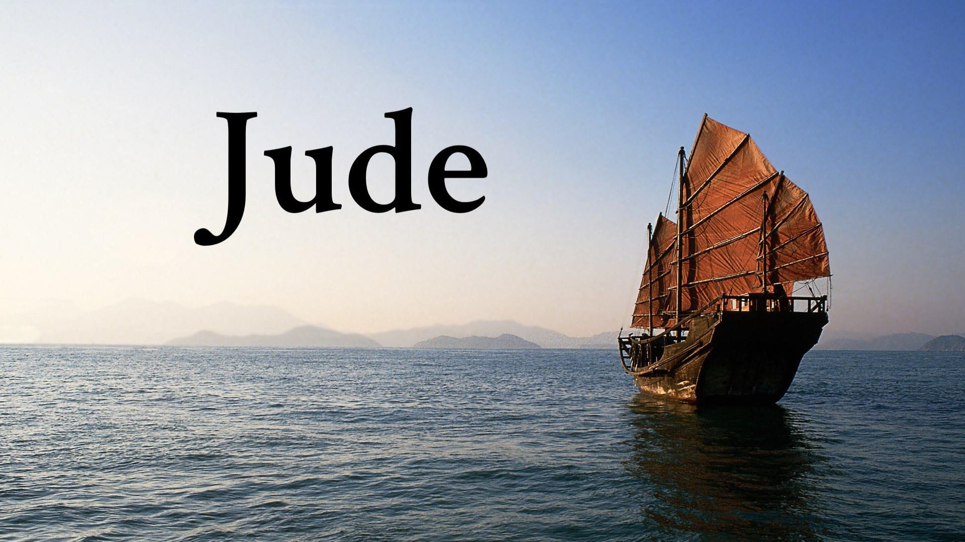 """Jude 1:5-7 """"Three Old Examples"""""""