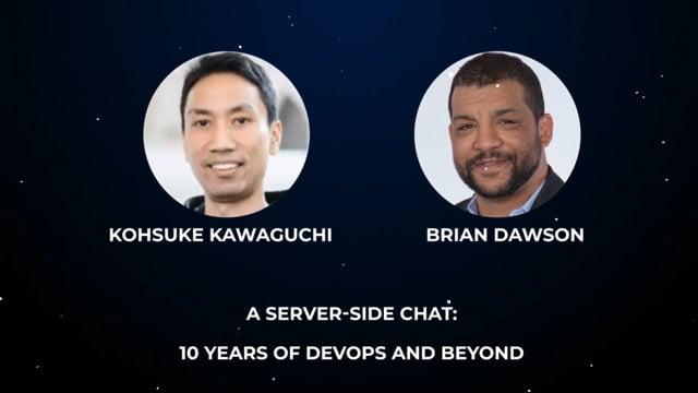 Brian Dawson and Kohsuke Kawaguchi - A Server-Side Chat: 10 Years of DevOps and Beyond
