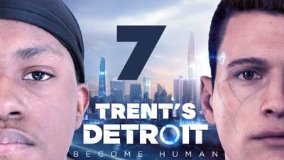 Trent's Detroit Walkthrough Ep.7
