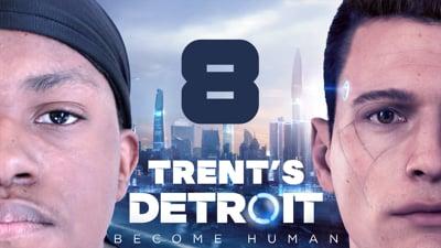 Trent's Detroit Walkthrough Ep.8