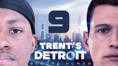 Trent's Detroit Walkthrough Ep.9