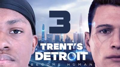 Trent's Detroit Walkthrough Ep.3
