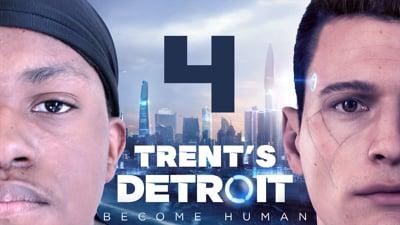 Trent's Detroit Walkthrough Ep.4