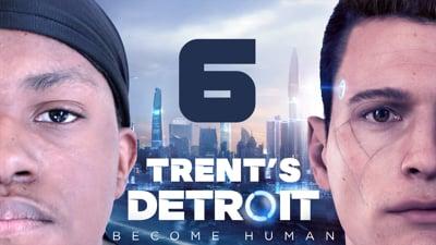 Trent's Detroit Walkthrough Ep.6