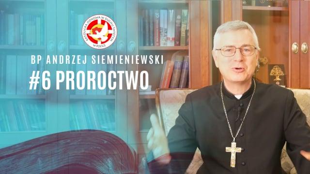 Proroctwo – bpAndrzej Siemieniewski