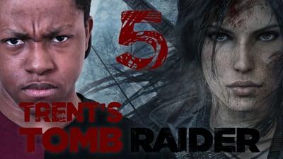 Trent's Tomb Raider Walkthrough Ep.5