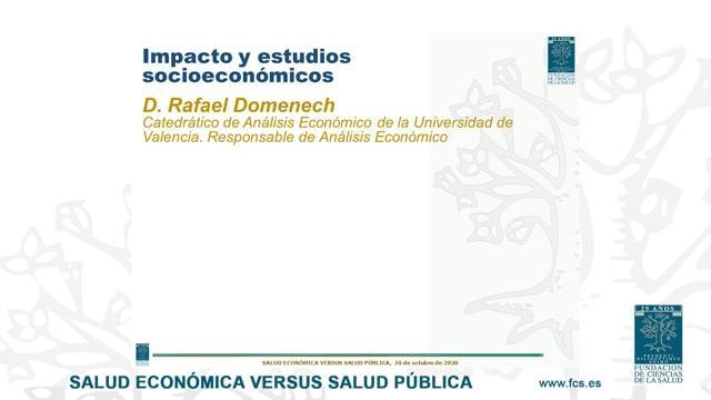 D. Rafael Domenech - Catedrático de Análisis Económico de la Universidad de Valencia. Responsable de Análisis Económico