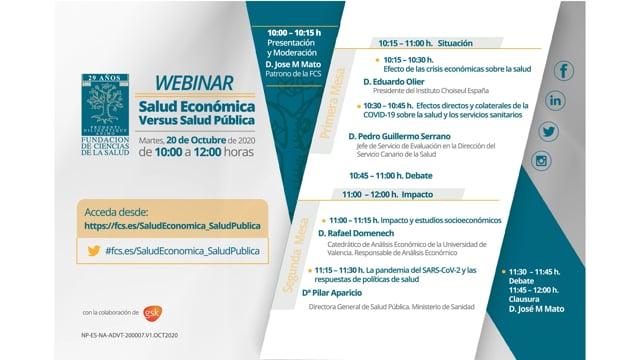 Comienzo Sesión Webinar: SALUD ECONÓMICA VERSUS SALUD PÚBLICA