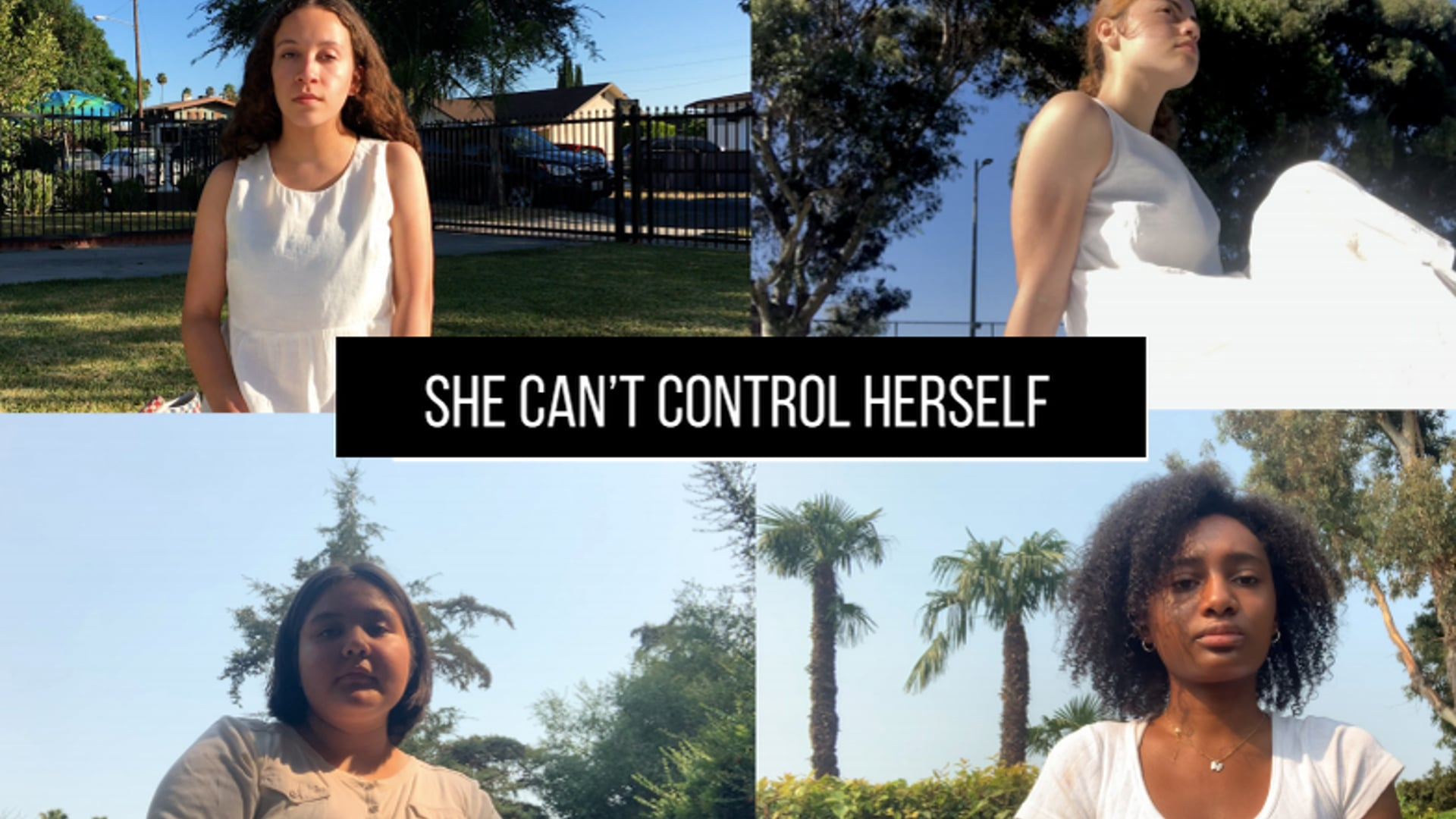 SHE CAN'T CONTROL HERSELF