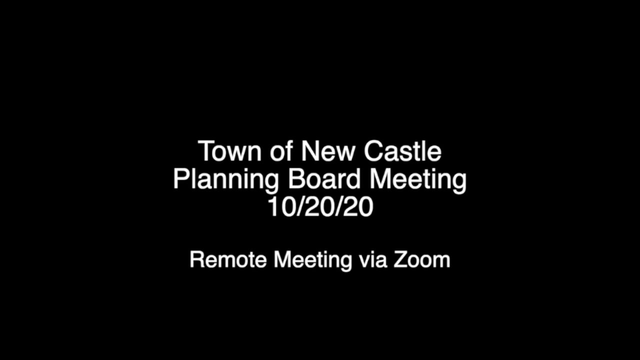 Town of New Castle Planning Board Meeting 10/20/20
