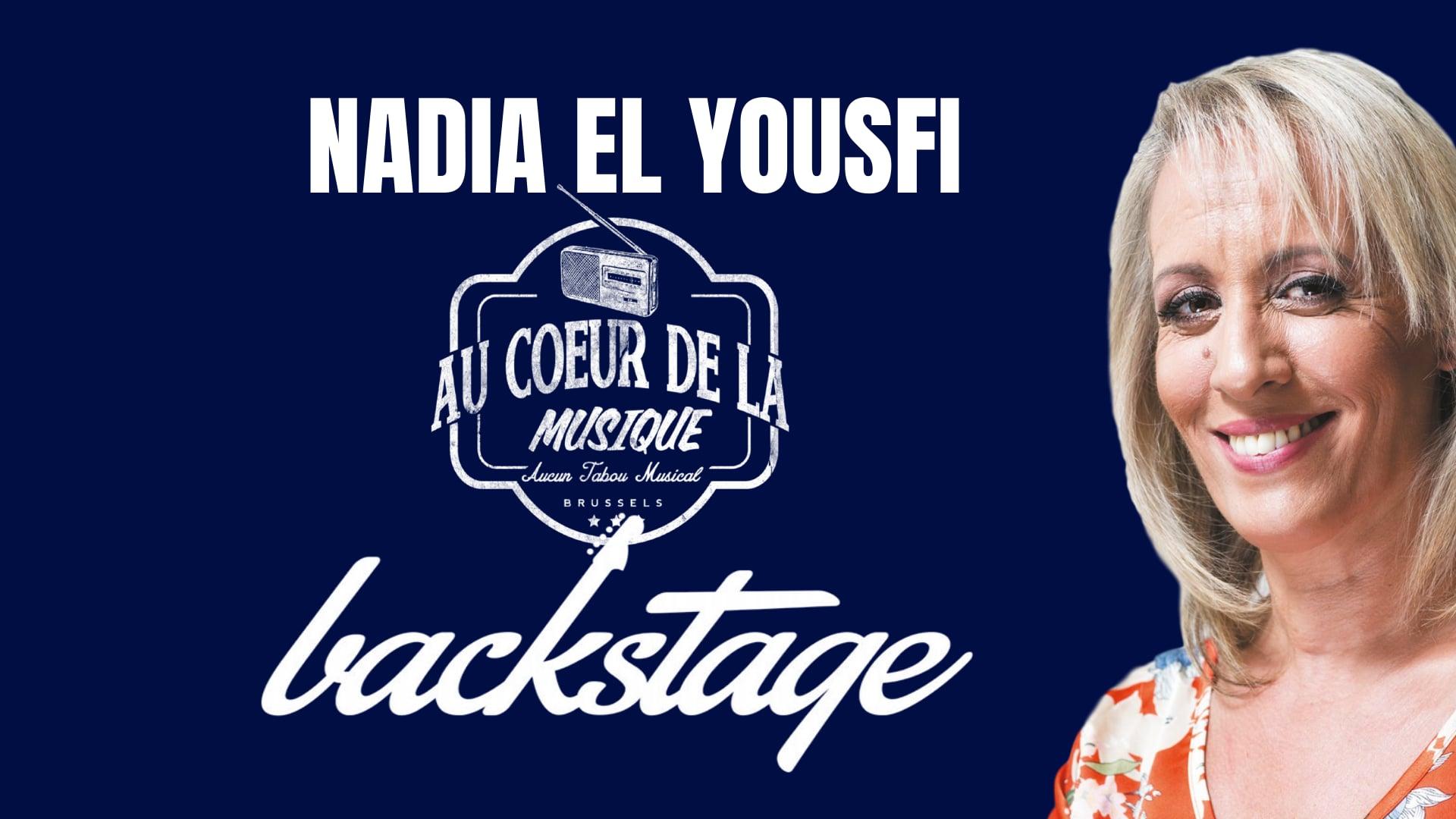 BACKSTAGE N°2: Nadia El Yousfi
