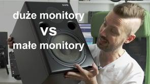 Małe czy duże monitory studyjne?