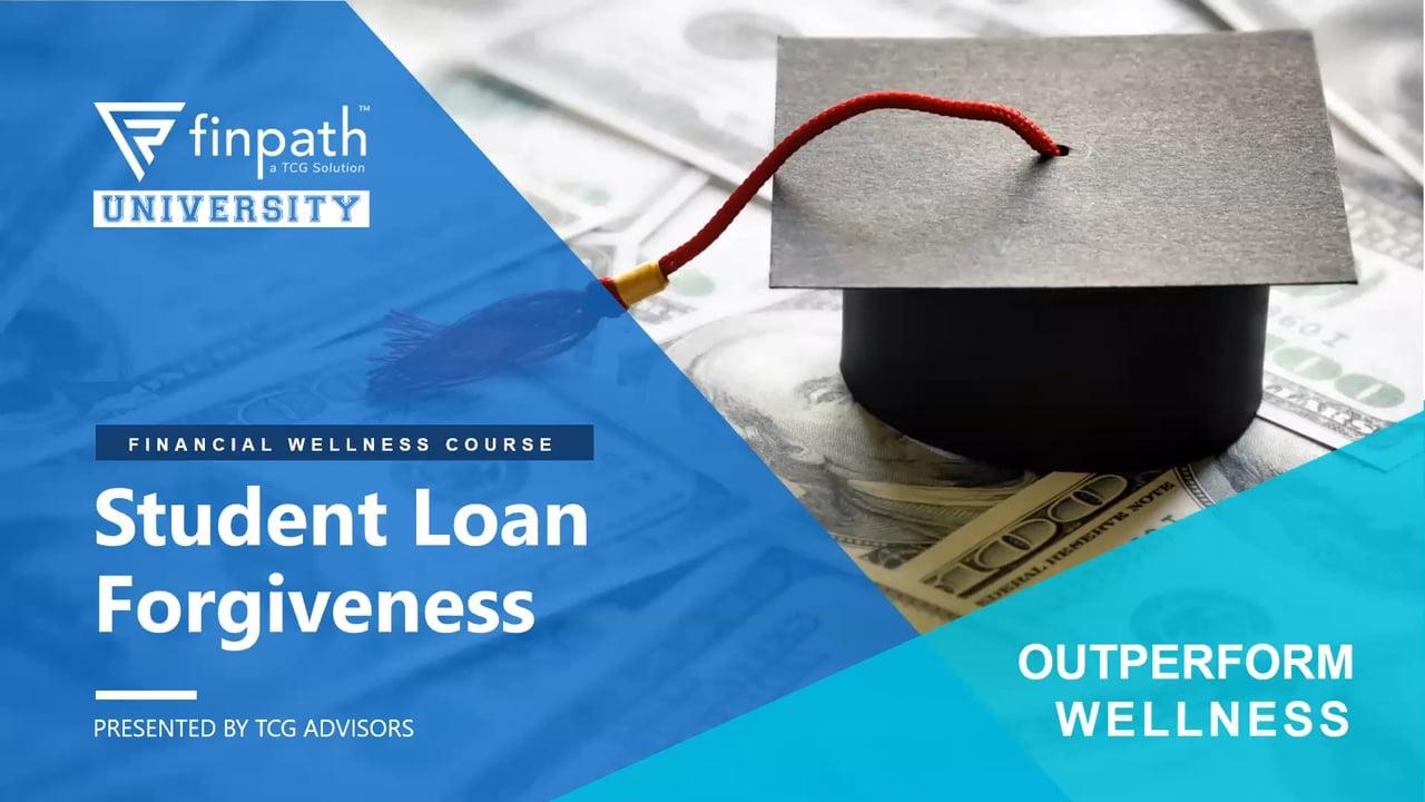 FinPath - Student Loan Forgiveness - Oct 2020